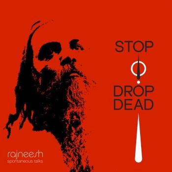 swami rajneesh book - stop drop dead